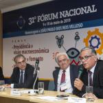 Palestra do Professor Rubens Penha Cysne, XXXI Fórum Nacional – 09/05/2019