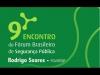 Embedded thumbnail for 9º Fórum Brasileiro de Segurança Pública - Economia e Crime - Rodrigo Soares (FGV/EESP) 3/5