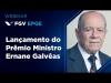 Embedded thumbnail for Webinar - Lançamento do Prêmio Ministro Ernane Galvêas