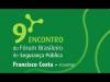 Embedded thumbnail for 9º Fórum Brasileiro de Segurança Pública - Economia e Crime - Francisco Costa (FGV EPGE) 2/5