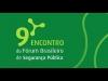 Embedded thumbnail for 9º Fórum Brasileiro de Segurança Pública - Economia e Crime - Debate 5/5