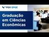 Embedded thumbnail for FGV EPGE – Graduação em Ciências Econômicas