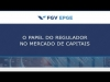 "Embedded thumbnail for Palestra ""O papel do regulador no mercado de capitais"", de Marcelo Barbosa, na FGV EPGE."