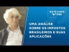 Embedded thumbnail for Bate-Papo FGV l An analysis of Brazilian taxes and their application with,Professor Aloisio Araujo