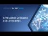 Embedded thumbnail for Webinar | Desenho de Mercados de Eletricidade